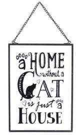 A home without a Cat - glazen wandbord - 18 x 13 cm