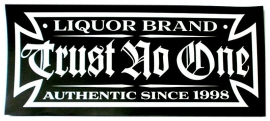 Sticker Liquor Brand - Trust No One