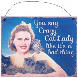 Blikken metalen wandbord  Crazy Cat Lady 1 19 x 24 cm