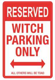 Metalen wandbord Witch Parking Only  - 40 cm hoog