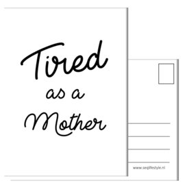 TIRED AS A MOTHER