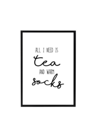ALL I NEED IS TEA