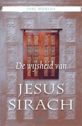 P. Beentjes: De wijsheid van Jezus Sirach, een vergeten Joods geschrift, ed. 2017