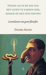 D. Klein: Steeds als ik de zin van het leven te pakken heb, komen ze met iets nieuws