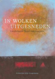 René v Loenen en Jeltje Hoogenkamp: In wolken uitgesneden - Liedteksten en schilderijen