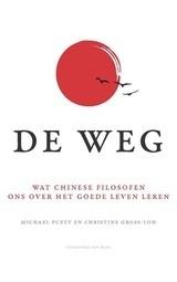 M. Puett en C. Gross-Loh: De Weg, wat Chinese filosofen ons over het goede leven leren