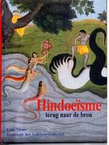 Coos Visser: Hindoeïsme - terug naar de bron