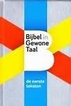Bijbel in gewone taal - de eerste teksten