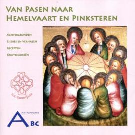 Van Pasen naar Hemelvaart en Pinksteren - ABC Jaarfeestenboekje