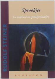 Rudolf Steiner: Sprookjes - de wijsheid in sprookjesbeelden