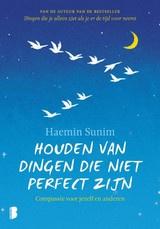 Haenim Sunim: Houden van dingen die niet perfect zijn - over compassie
