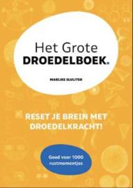 Marijke Sluijter: Het grote Droedelboek - reset je brein met droedelkracht