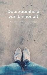 Jansen/De Witt: Duurzaamheid van binnenuit, hoe een nieuw bruisend bewustzijn de wereld verandert