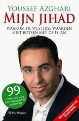 Youssef Azghari: Mijn Jihad - 99 opinies van een bruggenbouwer