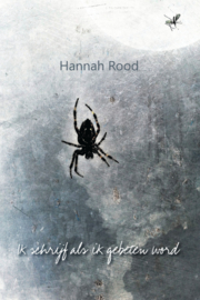 Hannah Rood: Ik schrijf als ik gebeten wordt - dichtbundel met foto's