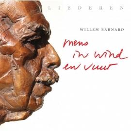 Mens in wind en vuur - liederen op CD van Willem Barnard