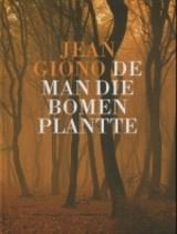Jean Giono: De man die bomen plantte