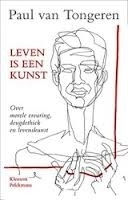 Paul v. Tongeren: Leven is een kunst....