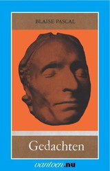 Blaise Pascal: Gedachten - zijn beroemdste werk