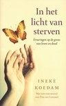 Ineke Koedam: In het licht van sterven...