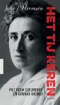 Joke J. Hermsen: Het tij keren - zij laat haar gidsen Hannah Arendt en Rosa Luxemburg aan het woord