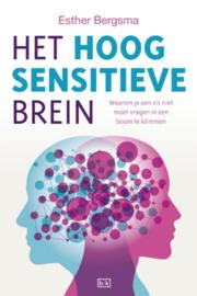 Esther Bergsma: Het hoogsensitieve brein - Waarom je een vis niet moet vragen in een boom te klimmen