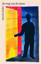 Martin Buber: De weg van de mens