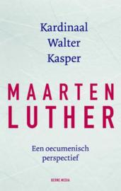 Walter Kasper: Maarten Luther - een oecumenisch perspectief