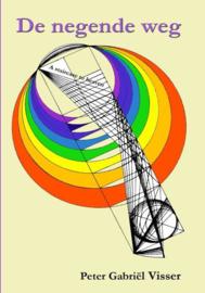Peter Gabriël Visser: De negende weg - A staircase to heaven