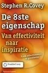 Stephen R.Covey: De 8ste eigenschap