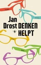 Jan Drost: Denken helpt