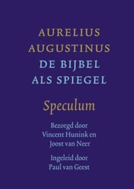 Augustinus: Speculum - De Bijbel als spiegel