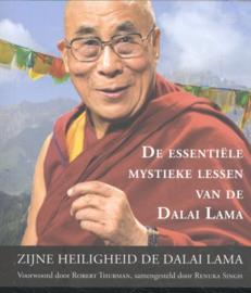 De essentiële mystieke lessen van de Dalai Lama - samengesteld door Renuka Singh