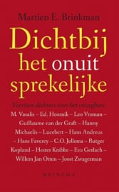 M. Brinkman: Dichtbij het onuitsprekelijke - veertien dichters over het onzegbare