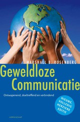 Marshall B. Rosenberg: Geweldloze Communicatie