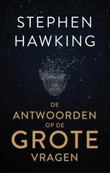 Stephen Hawking: De Antwoorden op de Grote vragen