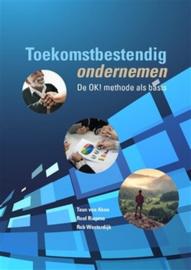 Teun v Aken, Roel Iepma, Rob Westerdijk: Het OK! model - Methodische aanpak van organisatievraagstukken
