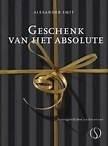 Alexander Smit: Geschenk van het absolute