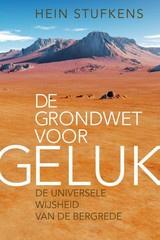 Hein Stufkens: De grondwet voor geluk - de universele wijsheid van de Bergrede