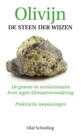 Olaf Schuiling: Olivijn, de steen der wijzen - groene bron tegen klimaatverandering
