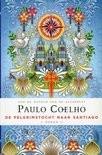 Paulo Coelho: De pelgrimstocht naar Santiago - roman
