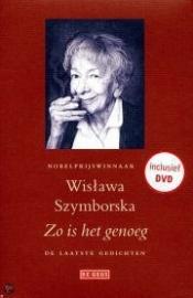 Wislawa Szymborska: Zo is het genoeg
