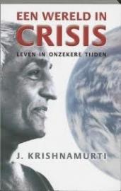 Krishnamurti: Een wereld in crisis - leven in onzekere tijden