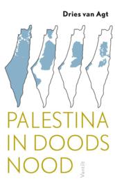 Dries van Agt: Palestina in doodsnood