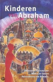 A. Soetendorp/Maria de Groot/Abdulwahid van Bommel: Kinderen van Abraham
