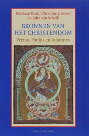 B. Baan e.a.: Bronnen van het Christendom - Petrus, Paulus en Johannes