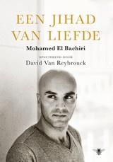El Bachiri/v.Reybrouck: Een Jihad van Liefde