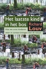 Richard Louv: Het laatste kind in het bos