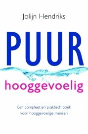 Jolijn Hendriks: PUUR Hooggevoelig