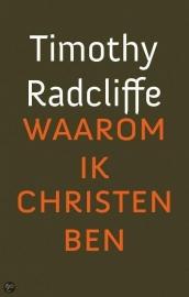 Timothy Radcliffe: Waarom ik Christen ben